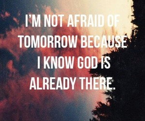 god, quotes, and tomorrow image