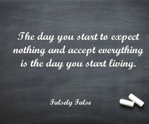 quotes about life, expectation quotes, and acceptance quotes image