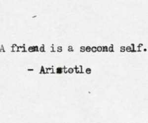 friends, quotes, and aristotle image