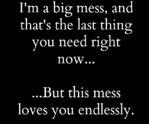 love, mess, and quotes image