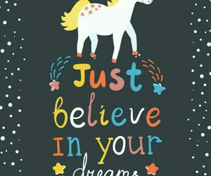 unicorn, believe, and dreams image