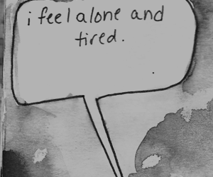 alone, tired, and quotes image