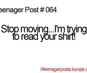 teenager post, funny, and shirt image
