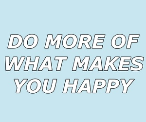 quote, blue, and happy image