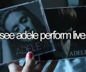 Adele, before i die, and concert image