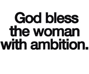 quote, woman, and ambition image