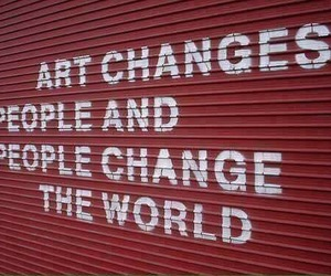 art, quotes, and world image