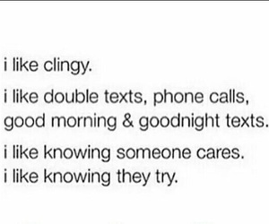 phone calls, clingy, and love image