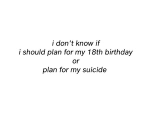birthday, depressed, and life image