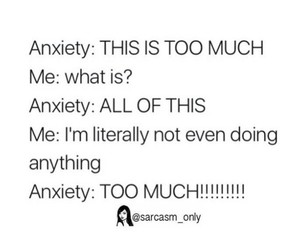 anxiety, feelings, and too much image