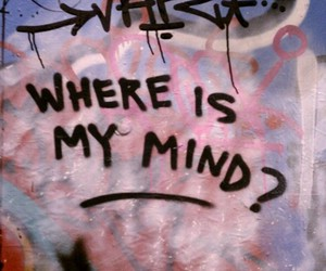 where is my mind, graffiti, and mind image
