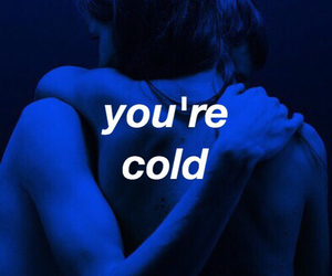 blue, cold, and quotes image