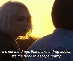 quotes, drugs, and escape image