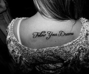 Dream, tattoo, and follow image