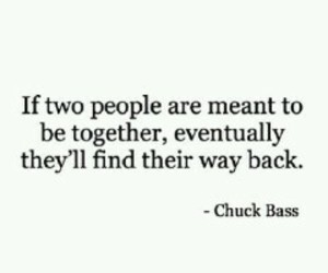 love, quote, and chuck bass image