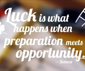 luck and preparation image