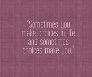 quote, choice, and book image