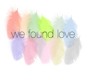 we found love image