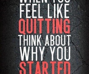 quote, motivation, and quit image