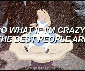 melanie martinez, crazy, and alice image