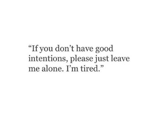 quotes, tired, and alone image