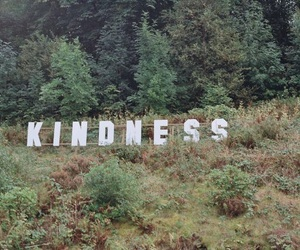 kindness, nature, and quotes image