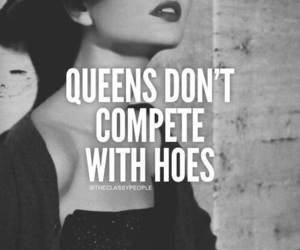 Queen, go fuck yourself, and quote image