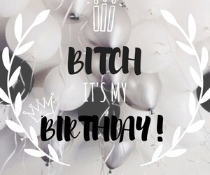 balloon, birthday, and bitch image