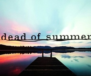dead of summer, carolina diaz, and drew reeves image