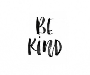 quotes, be kind, and kind image