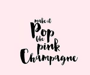 pink, quote, and champagne image