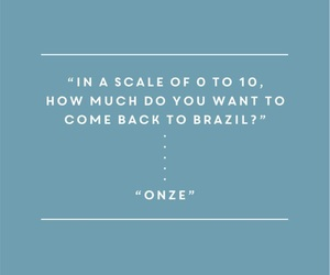 brazil, quote, and john mayer image