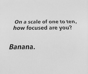 are, you, and banana image