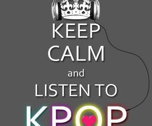 kpop, keep calm, and music image
