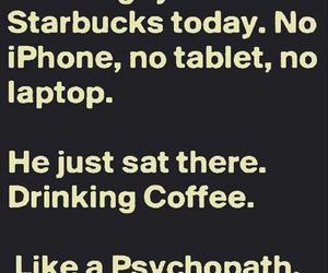 funny, starbucks, and coffee image