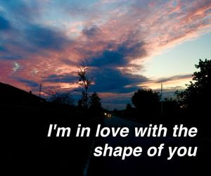divide, love, and shape of you image