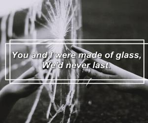 glass, Lyrics, and quote image
