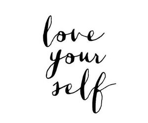 quotes, love yourself, and text image