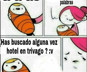funny, memes en español, and hotel? trivago image