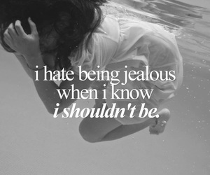 hate, jealous, and quotes image