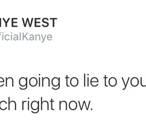 kanye west, quotes, and tweet image