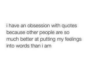 quote, obsession, and words image