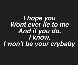 crybaby, quotes, and wiped out image