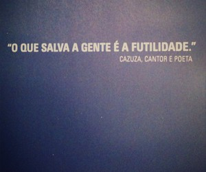 frases, text, and cazuza image