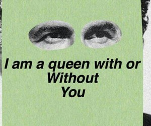 quote, Queen, and green image