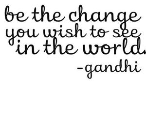 gandhi, quote, and change image