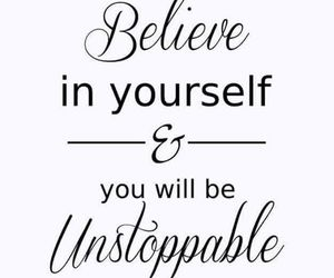 quotes, believe, and motivation image