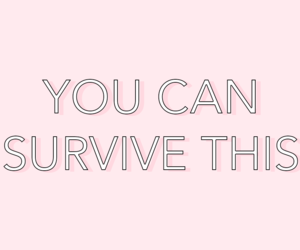 pink, quote, and survive image
