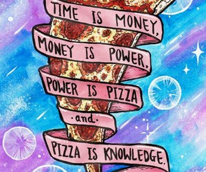 pizza, money, and power image
