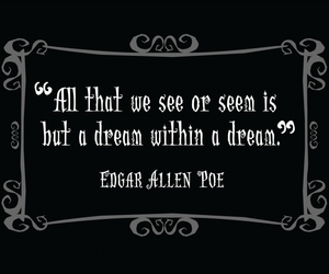 edgar allan poe, quote, and Dream image